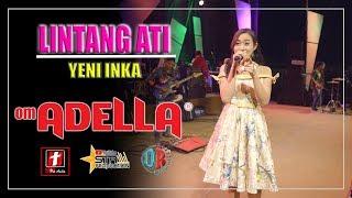 Download lagu LINTANG ATI - YENI INKA - OM. ADELLA LIVE PARAKAN