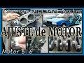 AJUSTE DE MOTOR, Nissan Tsuru, Parte 2