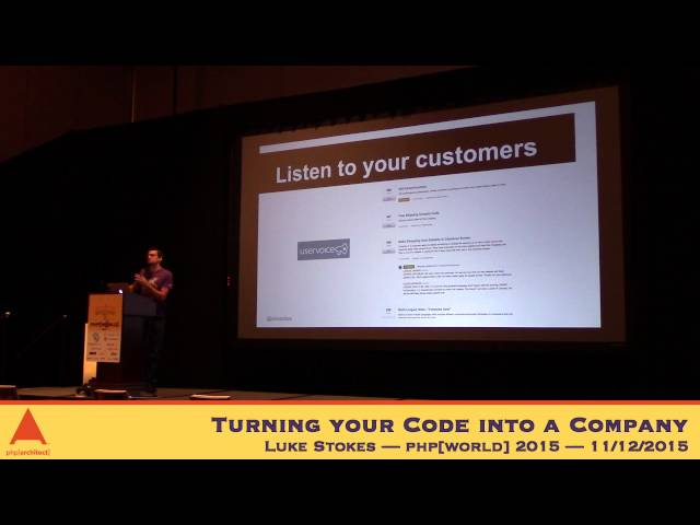 Keynote: Luke Stokes - Turning your Code into a Company - php[world] 2014