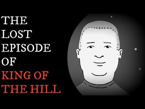 """The Lost Episode of """"King of The Hill"""" / Creepypasta"""