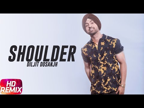 Shoulder (Remix Song) | Jatt & Juliet 2 | Diljit Dosanjh | Neeru Bajwa | Latest Punjabi Songs