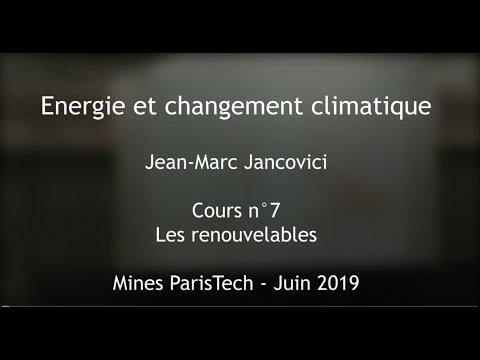 7 - Les énergies renouvelables - Cours des Mines 2019 - Jancovici -  [EN subtitles available]