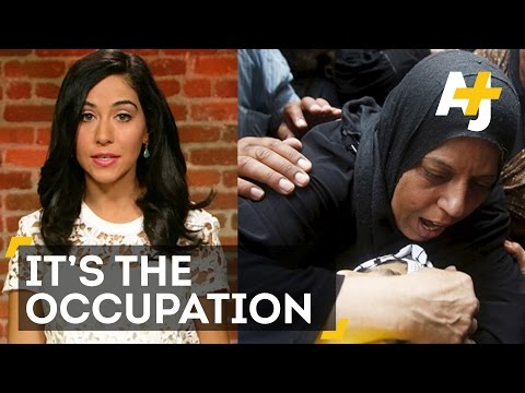 Violence In Israel And The Palestinian Territories: It's The Occupation