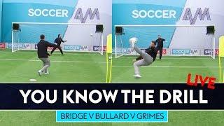 Wayne Bridge attempts audacious overhead kick! | Bullard v Bridge v Grimes | You Know The Drill LIVE