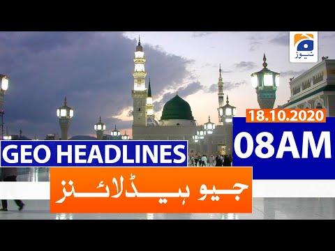 Geo Headlines 08 AM | 18th October 2020