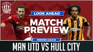 Manchester United Vs Hull City LIVE PREVIEW