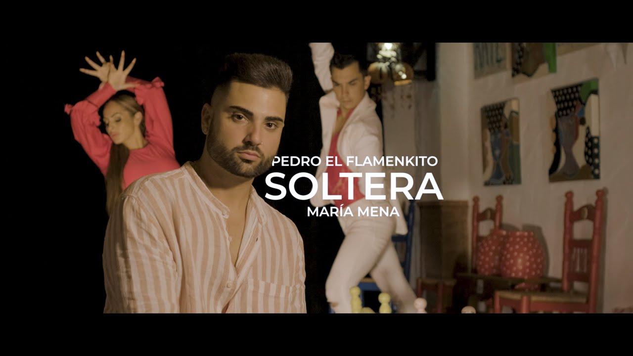Pedro El Flamenkito - Soltera Ft. Maria Mena (Videoclip Oficial)