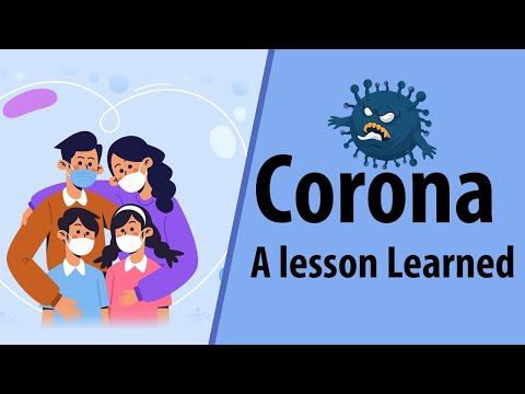 Corona Virus (Covid-19): A Lesson Learned | What it Gave and Took from us? | Letstute
