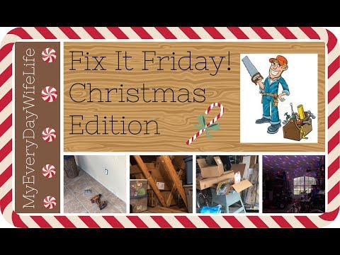 Fix It Friday Christmas Edition || Countdown to Christmas #10