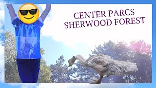 Center Parcs - Sherwood Forest - Vlog