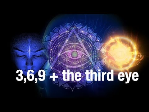 3, 6, 9, Tantra, Tesla and Opening the Third Eye