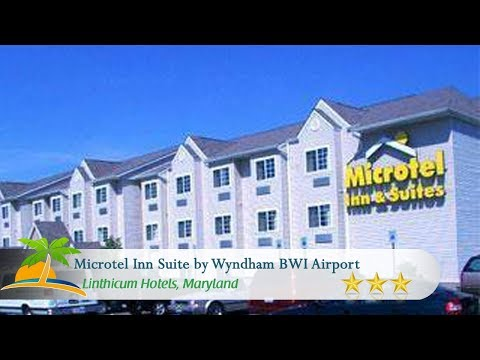 Microtel Inn Suite By Wyndham BWI Airport - Linthicum Hotels, Maryland