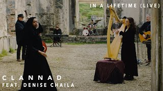 Clannad - In A Lifetime (Live) (feat. Denise Chaila) (Official Video)