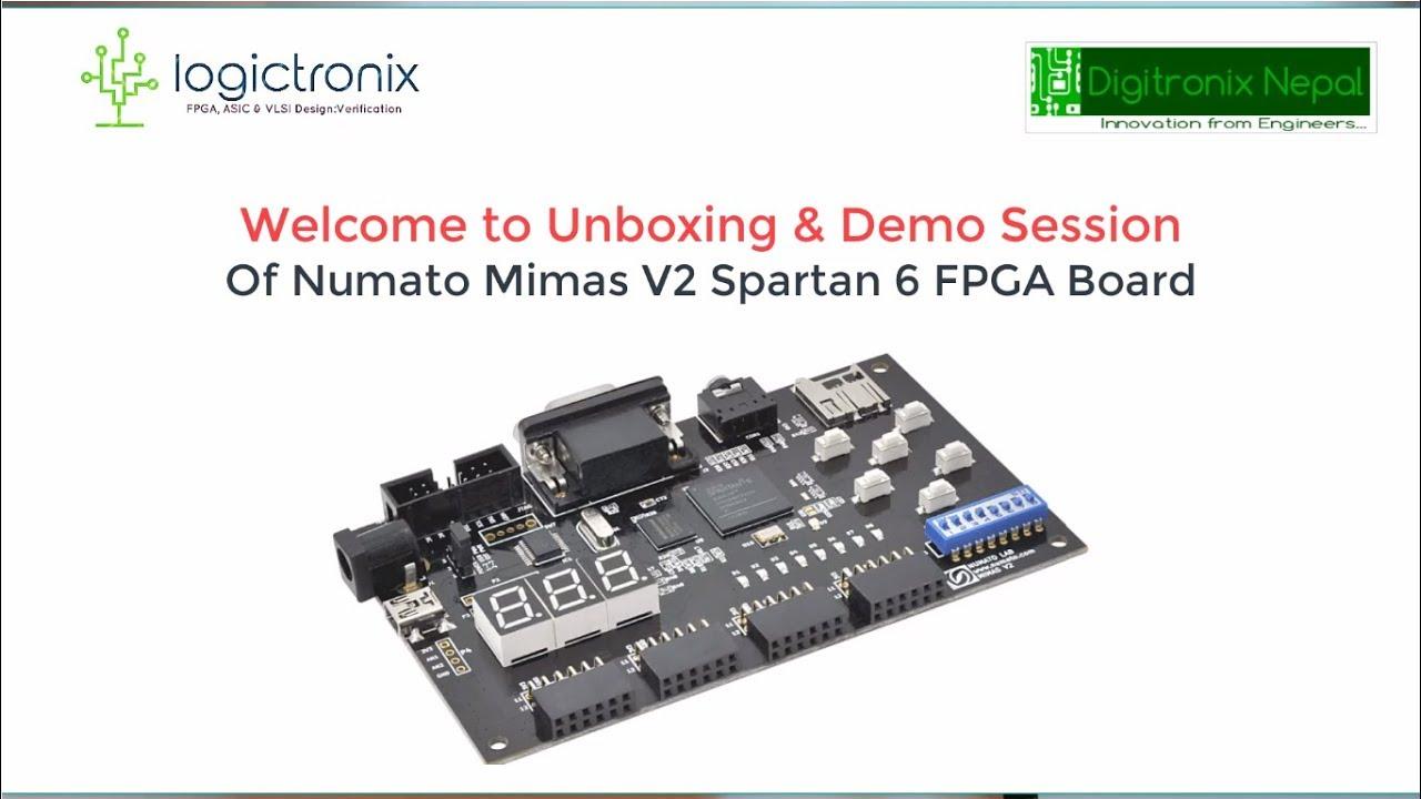 Numato Mimas V2 Spartan 6 FPGA Board Unboxing & Demo