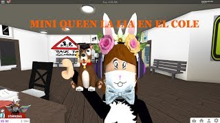 MINIQUEEN LA LIA EN EL COLE//WELCOME TO BLOXBURG//ROBLOX