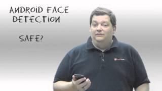 Android Face Detection, Safe? - Security 101 - Episode 33 - Tech-Zen.tv - Alixa.tv