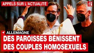 En Allemagne, des paroisses bénissent des couples homosexuels