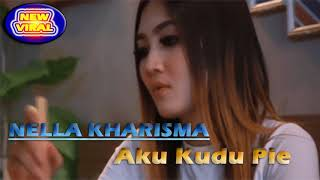 Video NELLA KHARISMA GALAU - AKU KUDU PIYE LAGISTA - NEW VIRAL 2018 download MP3, 3GP, MP4, WEBM, AVI, FLV Maret 2018