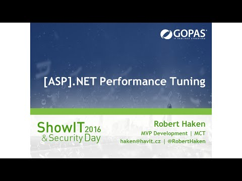 [ASP].NET Performance Tuning [ShowIT SK 02/2016]