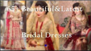 65+ Beautiful & Latest Bridal Dresses 2019 || Bridal Dresses Ideas