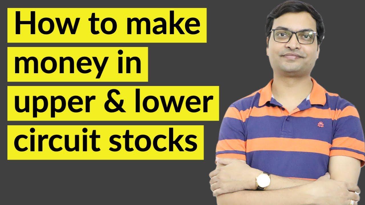 How to make money in upper & Lower Circuit Stocks | Upper circuit me share kaise kharide | Hindi