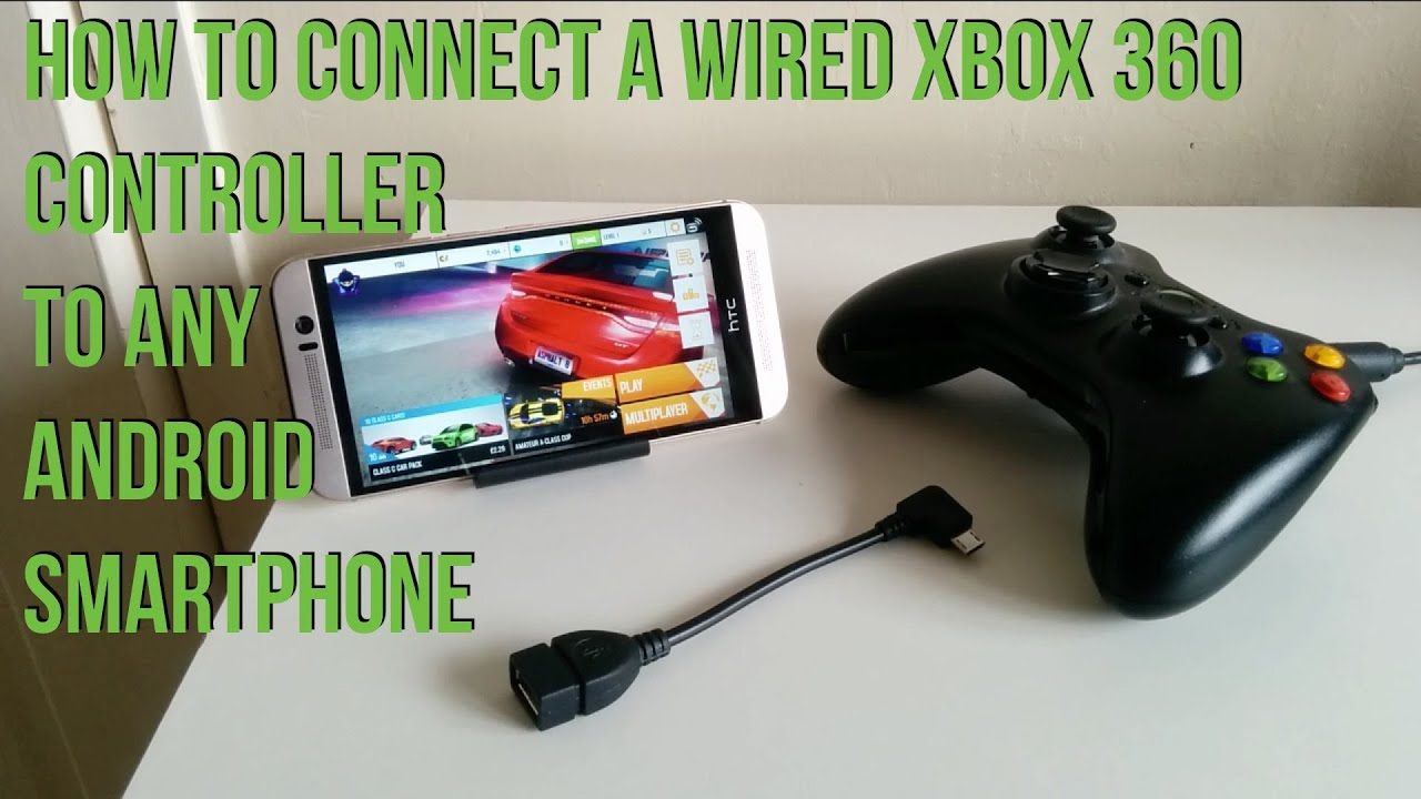 How To Connect Your Wired XBOX 360 Controller To Any Android ...