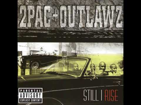 2Pac & Outlawz - Still I Rise (Full Album)