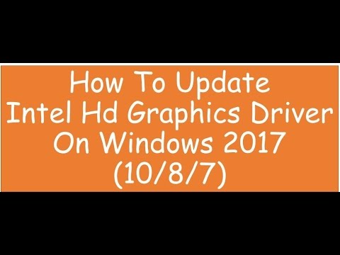 how to update intel hd graphics driver on windows 10 2017