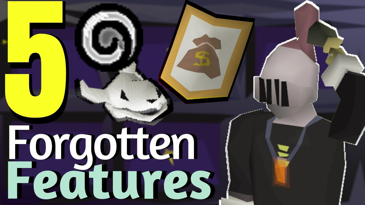5 Forgotten Features in Old School RuneScape