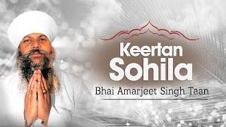 Bhai Amarjit Singh Taan | Keertan Sohila | Japuji Sahib Raehras Sahib