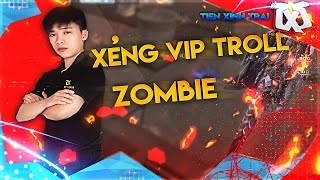 Bình Luận CF : Xẻng Vip Troll Zombie - Tiến Xinh Trai
