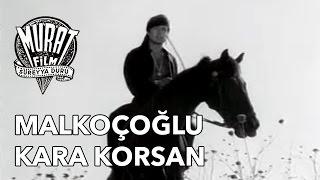 Malkoçoğlu Kara Korsan - Cüneyt Arkın