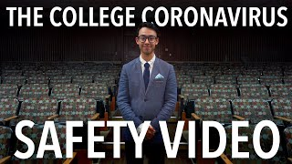The College Coronavirus Safety Video (CoVID-19)