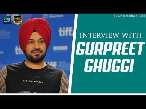 Gurpreet Ghuggi Funny Interview 2018   Daana Paani, Carry On Jatta 2, Vadhayiyaan ji Vadhayiyaan