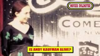 Andy Kaufman Alive?