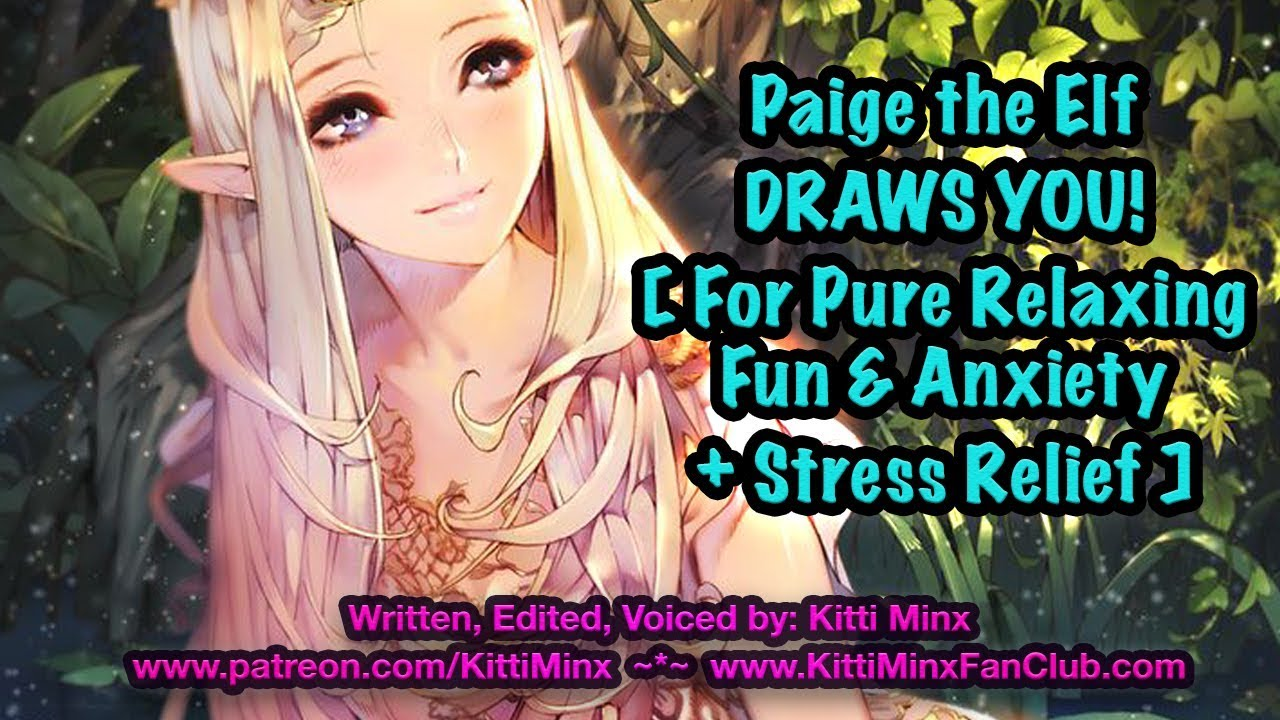 Kitti Minx ASMR - Paige Draws You to Help You Relax! [ Elf Girl ] Stress Relief Audio Roleplay
