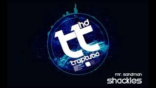 Shackles - Mr. Sandman [FREE DL]