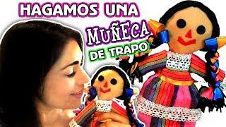 Hagamos una Muñeca de Trapo Mexicana SIN COSER por DIY con Marlene Campos