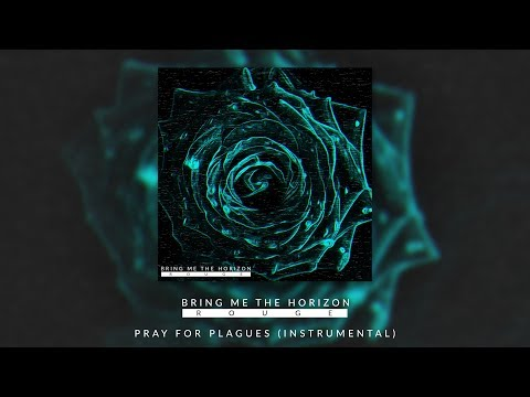BRING ME THE HORIZON  PRAY FOR PLAGUES  INSTRUMENTAL