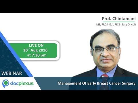 Webinar On Breast Cancer Surgery, By Prof. Chintamani