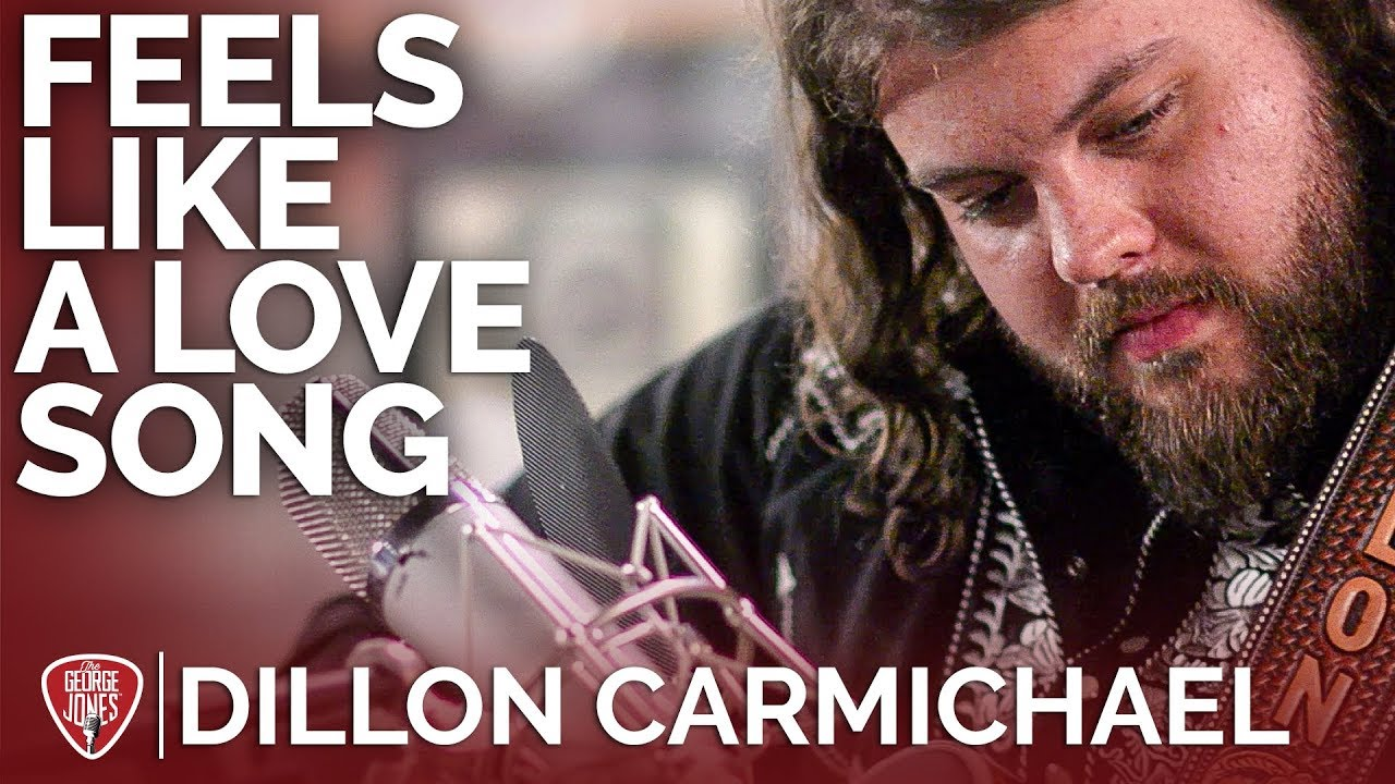 Dillon Carmichael — Feels Like A Love Song (Acoustic) // The George Jones Sessions