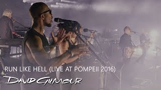 David Gilmour - Run Like Hell (Live At Pompeii)