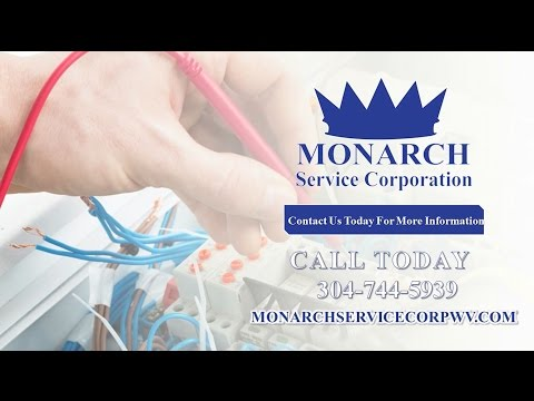 Monarch Service Corp | Charleston WV Electrical Contractors