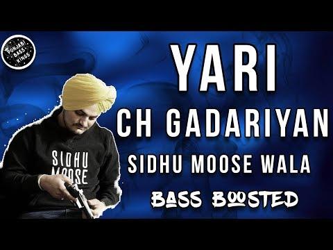 Yari Ch Gadariyan  Full Songs   Sidhu Moose Wala *bass Boosted*  Latest Punjabi Songs 2017
