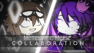 【Meteorite MEME】| Collaboration of AdolfoPlayz 12 & •Abyssal Cypher•