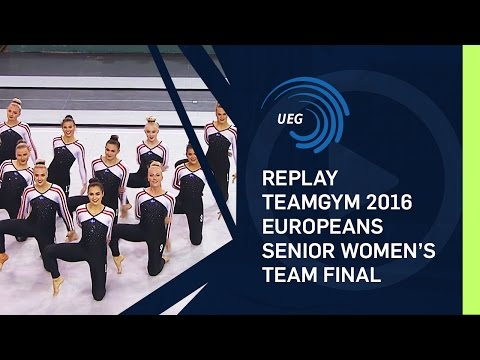 REPLAY  - TeamGym 2016 Europeans - Senior women's team final (15 Oct 2016)