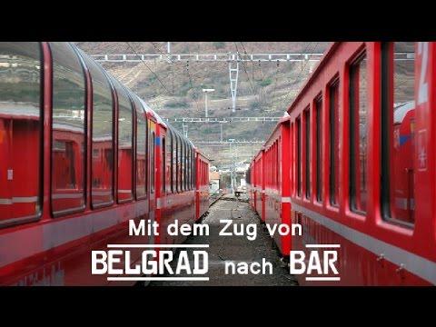 """Mit dem Zug von Belgrad nach Bar   Der """"Gigant unter den europäischen Gebirgsbahnen"""" 2014"""