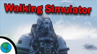 Walking is Stupid! -Walking Simulator
