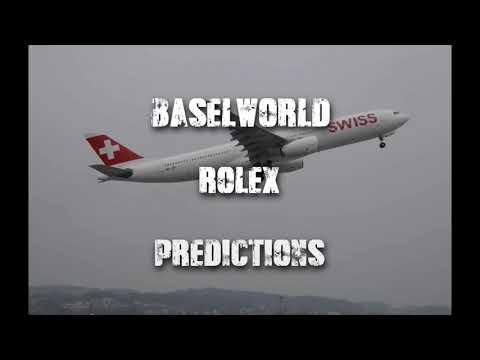 Rolex Baselworld 2020 Predictions
