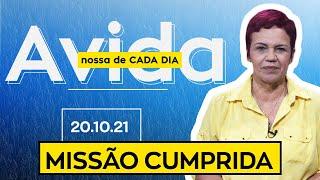MISSÃO CUMPRIDA - 20/10/2021